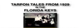 Tarpon Tales From 1929 In The Florida Keys